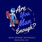 Are You Man Enough? (Guest post for Amy R. Buckley)